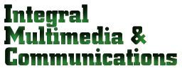 Integral Multimedia & Communications